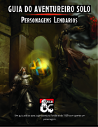 Guia do Aventureiro Solo - Personagens Lendários