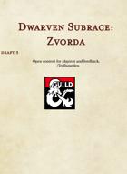 Dwarf subrace - Zvorda