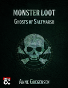 Monster Loot – Ghosts of Saltmarsh