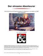 Der einsame Abenteurer - Abenteuer in der Welt von D&D - ohne Spielleiter!