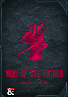 Way of the Hatred Monastic Tradition