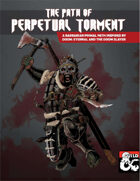 The Path of Perpetual Torment Barbarian Path for D&D 5e