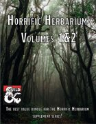 Horrific Herbarium: Volumes 1&2 [BUNDLE]