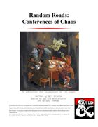 Random Roads: Conferences of Chaos