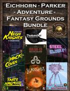 Eichhorn-Parker Fantasy Grounds Adventure Bundle [BUNDLE]