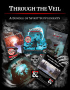 Through the Veil - a bundle of spirit supplements [BUNDLE]