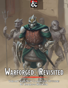 Warforged: Revisited