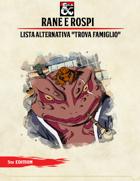 """Rane e Rospi - Lista Alternativa """"Trova Famiglio"""""""