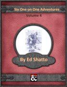Six One on One Adventures Volume 4 [BUNDLE]