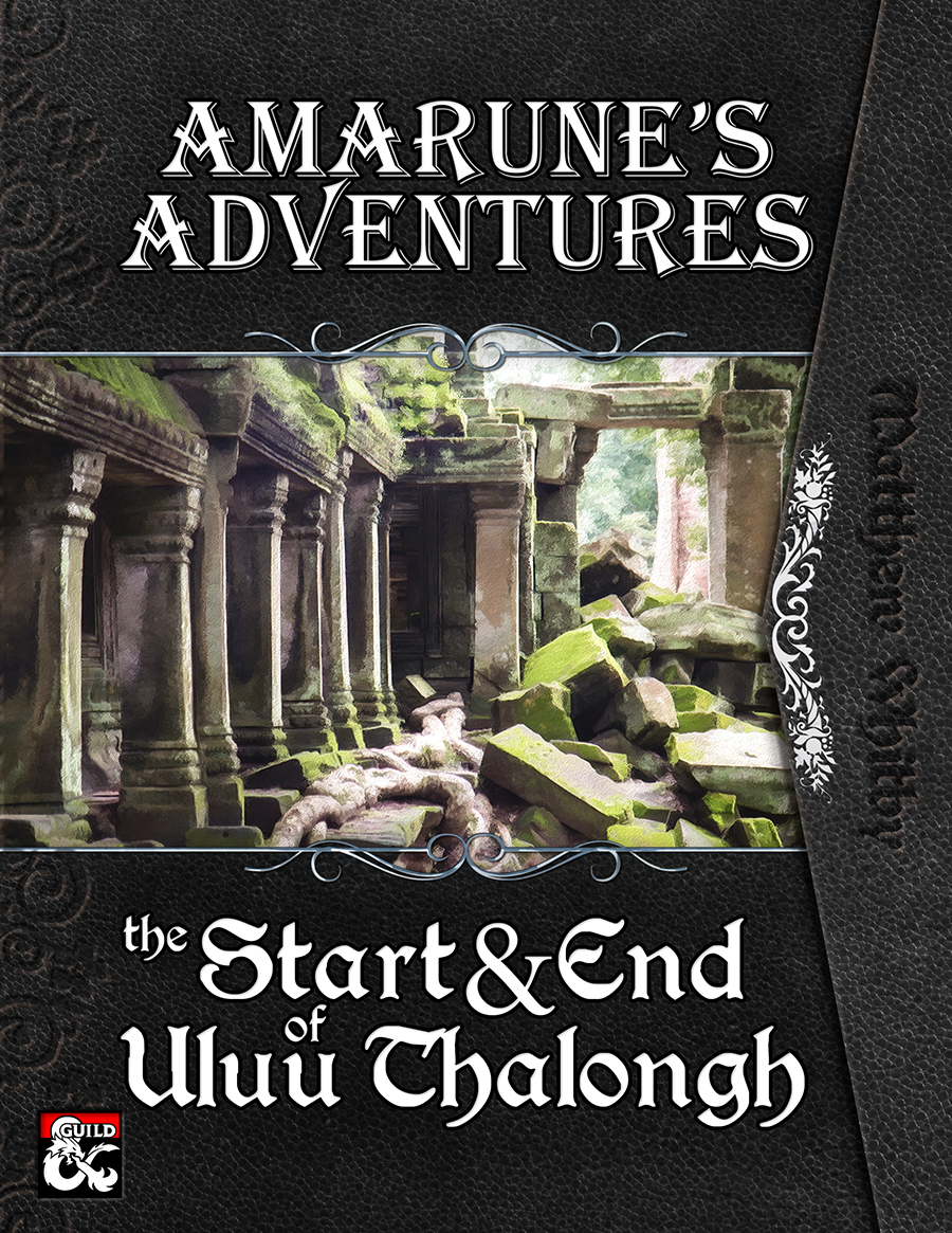 Amarune's Adventures: The Start and End of Uluu Thalongh