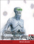 Mike's Free Encounter #37: The Pool of Pelthonus