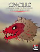 Gnoll Player Race & Language for D&D 5e