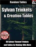 Sylvan Trinkets and Creation Tables - Random Tables