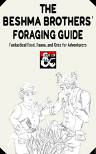 The Beshma Brother's Foraging Guide