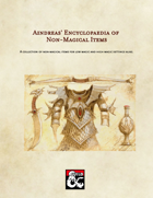 Aindreas' Encyclopaedia of Non-Magical Items