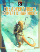 The Adventurer's Domestic Handbook