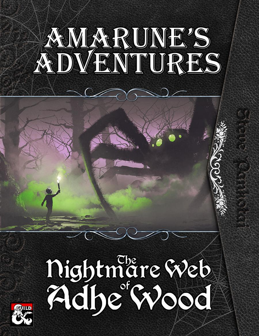 Amarune's Adventures: The Nightmare Web of Adhe Wood