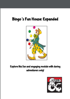 Bingo's Fun House
