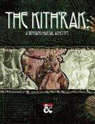 Martial Archetype: The Kithrak