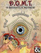 D.O.M.T. A Divination Method