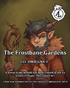 CCC-DWB-TFG 1: The Frostbane Garden