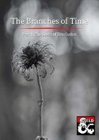 BT-03 The Branches of Time: The Seeds of Revolution
