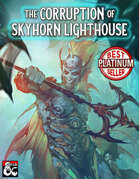 The Corruption of Skyhorn Lighthouse