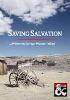 Saving Salvation: Eberron Salvage Mission Trilogy
