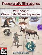Papercraft Minis: Wildshape, Circle of the Moon Expansion