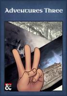 Adventures Three [BUNDLE]