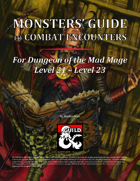 Monsters' Guide to Combat Encounters for DotMM L21-L23 [BUNDLE]