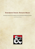 Sorcerous Origin: Botanic Magic