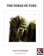 The Forge of Fury: EXPANDED