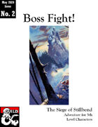 The Siege of Stillbend (Boss Fight: Issue #2)