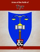 Arms of the Faith of Tyr