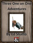 3 1 on 1 adventures volume 1 [BUNDLE]