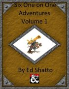 6 1 on 1 adventures volume 1 [BUNDLE]