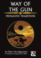 Way of the Gun - Monastic Tradition
