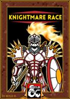 Knightmare Race