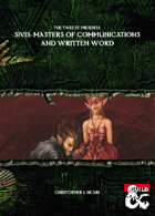 The Twelve Presents Sivis: Masters of Communications and Written Word