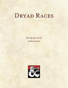 Dryad Races