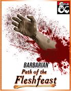 Fleshfeast Barbarian
