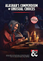 Alashar's Compendium of Unusual Choices