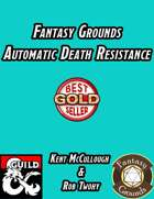 Fantasy Grounds Automatic Death Resistance