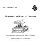 CCC-SDREAM-01-03 The Best Laid Plans of Gnomes