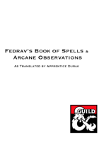 Fedrav's Book of Spells and Arcane Observations
