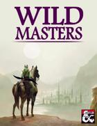 Wild Masters (5e Subclasses)