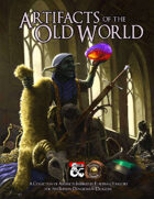 Artifacts of the Old World (Fantasy Grounds)
