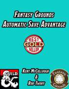 Fantasy Grounds Automatic Save Advantage