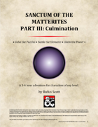 Sanctum of the Matterites - Part III: Culmination